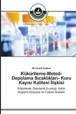 Kükürtleme-Metod-Depolama Sıcaklıkları- Kuru Kayısı Kalitesi İlişkisi