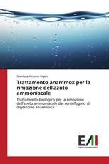 Trattamento anammox per la rimozione dell'azoto ammoniacale