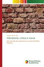 Hibridismo, crítica e ironia