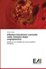 Effettori biochimici coinvolti nella ristenosi dopo angioplastica