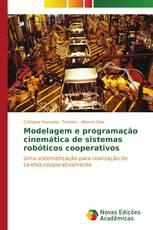 Modelagem e programação cinemática de sistemas robóticos cooperativos