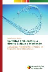 Conflitos ambientais, o direito à água e mediação