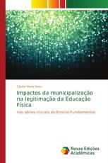 Impactos da municipalização na legitimação da Educação Física