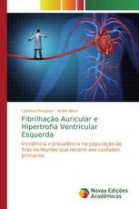 Fibrilhação Auricular e Hipertrofia Ventricular Esquerda