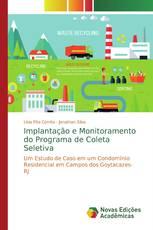 Implantação e Monitoramento do Programa de Coleta Seletiva