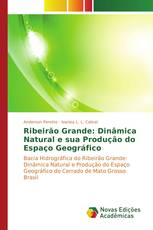 Ribeirão Grande: Dinâmica Natural e sua Produção do Espaço Geográfico