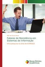 Fatores de Resistência em Sistemas de Informação