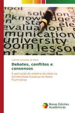 Debates, conflitos e consensos