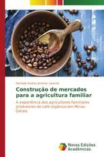 Construção de mercados para a agricultura familiar