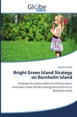 Bright Green Island Strategy on Bornholm Island