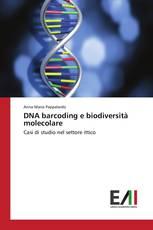 DNA barcoding e biodiversità molecolare