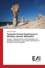 Towards Virtual Synchrony in Wireless Sensor Networks