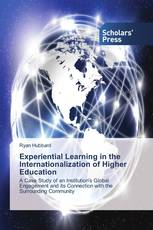 Experiential Learning in the Internationalization of Higher Education