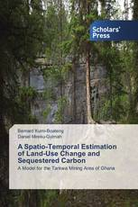 A Spatio-Temporal Estimation of Land-Use Change and Sequestered Carbon