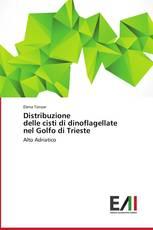 Distribuzione   delle cisti di dinoflagellate   nel Golfo di Trieste