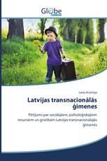 Latvijas transnacionālās ģimenes