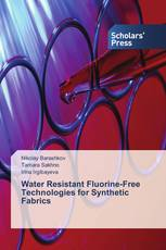 Water Resistant Fluorine-Free Technologies for Synthetic Fabrics