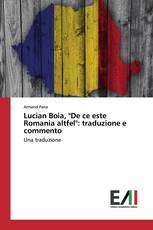 """Lucian Boia, """"De ce este Romania altfel"""": traduzione e commento"""