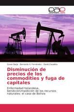 Disminución de precios de los commodities y fuga de capitales