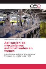 Aplicación de mecanismos automatizados en trenes