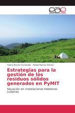 Estrategias para la gestión de los residuos sólidos generados en PyMIT