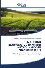 TEMATICHNO PROIZVODSTVO NA VRKHU MEZHDUNARODEN ZNACHENIE, Vol. 2