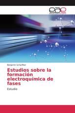Estudios sobre la formación electroquímica de fases