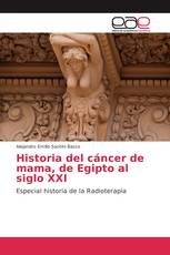 Historia del cáncer de mama, de Egipto al siglo XXI