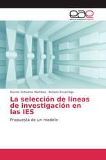 La selección de lineas de investigación en las IES