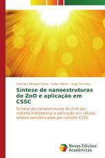 Síntese de nanoestruturas de ZnO e aplicação em CSSC