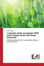 L'impatto della tecnologia RFID nella Supply Chain del Largo Consumo