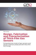 Design, Fabrication and Characterization of Thick-Film Gas Sensors