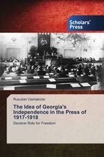 The Idea of Georgia's Independence in the Press of 1917-1918