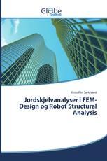 Jordskjelvanalyser i FEM-Design og Robot Structural Analysis