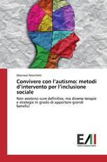 Convivere con l'autismo: metodi d'intervento per l'inclusione sociale