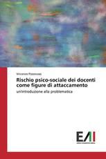 Rischio psico-sociale dei docenti come figure di attaccamento