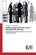 Fattori prognostici del cancro del pancreas operato