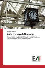 Archivi e musei d'Impresa