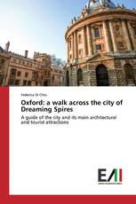 Oxford: a walk across the city of Dreaming Spires