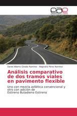 Análisis comparativo de dos tramos viales en pavimento flexible