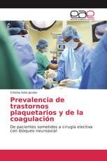 Prevalencia de trastornos plaquetarios y de la coagulación