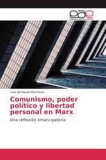Comunismo, poder político y libertad personal en Marx