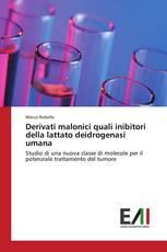 Derivati malonici quali inibitori della lattato deidrogenasi umana