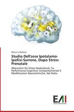 Studio Dell'asse Ipotalamo-Ipofisi-Surrene, Dopo Stress Prenatale