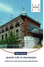 Jewish Life in Azerbaijan