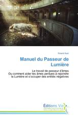 Manuel du Passeur de Lumière