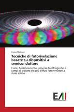 Tecniche di fotorivelazione basate su dispositivi a semiconduttore