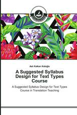 A Suggested Syllabus Design for Text Types Course