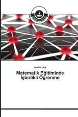 Matematik Eğitiminde İşbirlikli Öğrenme
