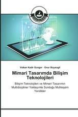 Mimari Tasarımda Bilişim Teknolojileri